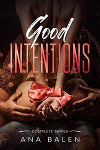 Good Intentions Trilogy Box Set