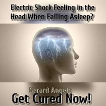Electric Shock Feeling in Head When Falling Asleep?