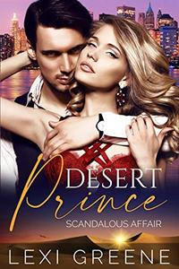 Desert Prince Scandalous Affair