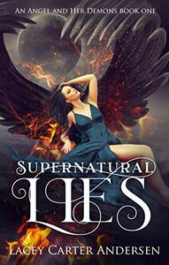 Supernatural Lies: A Paranormal Reverse Harem Romance