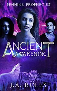 Pennine Prophecies: Ancient Awakening