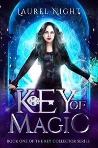 Key of Magic: A mature Young Adult Urban Fantasy