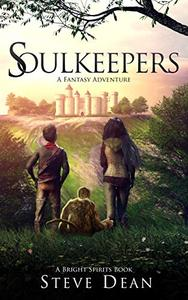 Soulkeepers: A Fantasy Adventure