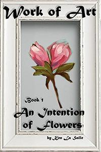 An Intention of Flowers