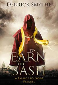 To Earn the Sash