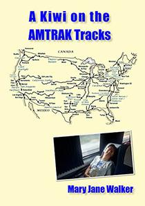 A Kiwi on the Amtrak Tracks: A New Zealander's search for America