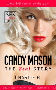 Candy Mason The Real Story