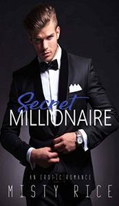 Secret Millionaire: an erotic romance
