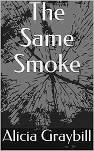The Same Smoke