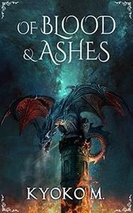 Of Blood and Ashes