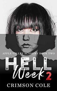 Hell Week 2: A Dark Academy Bully Romance