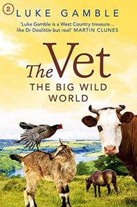 The Vet 2: the big wild world