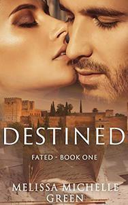 Destined: Fated Series Book 1
