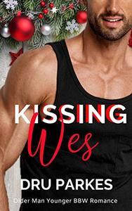 Kissing Wes: Older Man Younger BBW Romance