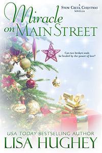Miracle on Main Street: A Snow Creek Christmas Novella