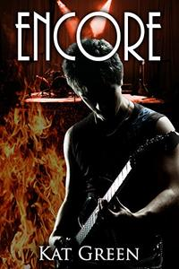 Encore: A Rockstar Romance thriller
