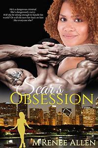 Scar's Obsession: BWWM Romantic Suspense