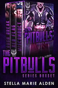 The Pitbulls Series Boxset