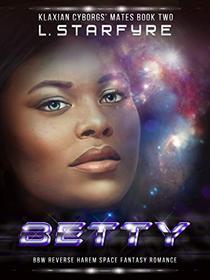 Betty: BBW Space Fantasy Romance
