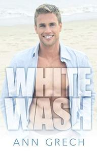 Whitewash: An MM Bisexual Out For You Sport Romance