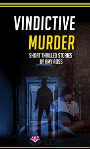 Vindictive Murder
