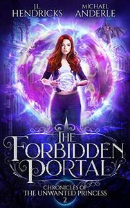 The Forbidden Portal: A YA Halfling Fae UF/Adventure Series