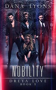 Nobility: Dreya Love Book 5