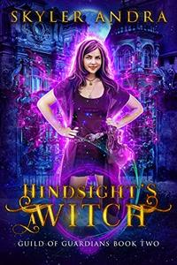 Hindsight's a Witch:  Paranormal Prison Reverse Harem