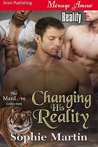 Changing His Reality [Reality]