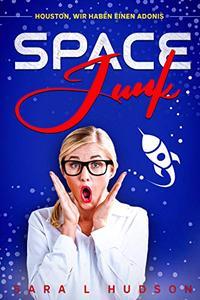 Space Junk: Houston, wir haben einen Adonis