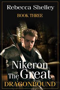 Nikeron the Great: Book Three