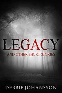 Legacy and Other Short Stories