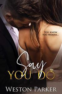 Say You Do
