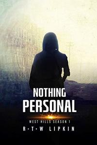 Nothing Personal: West Hills Season One
