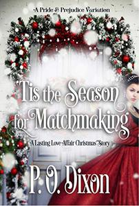 'Tis the Season for Matchmaking: A Lasting Love Affair Christmas Story