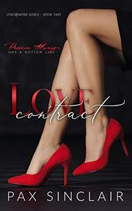 Love Contract: Passion always has a bottom line