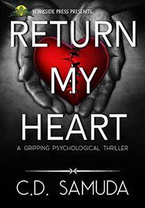 Return My Heart: A Psychological Romantic Suspense
