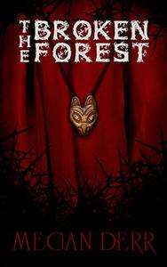The Broken Forest