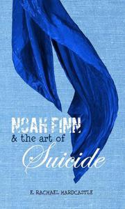 Noah Finn & the Art of Suicide