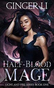 Half-Blood Mage: A YA Romantic Portal Shifter Fantasy