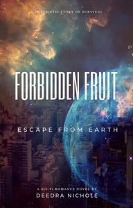 Forbidden Fruit: Escape From Earth
