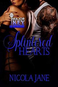 Splintered Hearts: A Motorcycle Club Romance