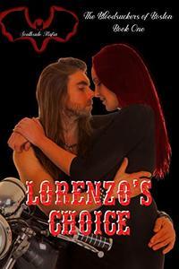 Lorenzo's Choice
