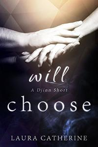 Will Choose: A Djinn Short
