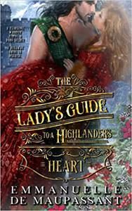 The Lady's Guide to a Highlander's Heart