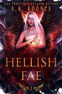 Hellish Fae: A Forbidden Fated Mates Fantasy Romance Series