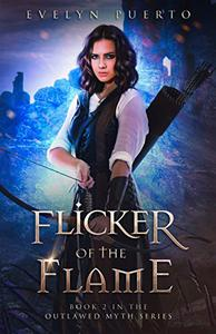 Flicker of the Flame: A YA Epic Fantasy