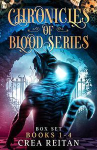 Chronicles of Blood Series Box Set: Books 1 -4