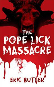 The Pope Lick Massacre