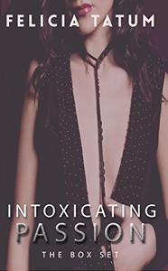 Intoxicating Passion Box Set